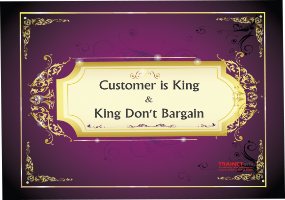 Customer Is King & King Don't Bargain