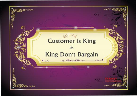 Customer Is King & King Don't Bargain